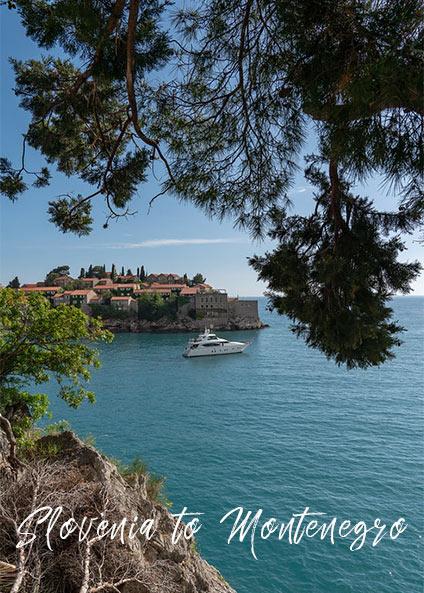 Slovenia to Montenegro, private travel program Croatia
